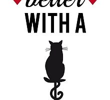 Life is better with a cat, text design, word art by beakraus