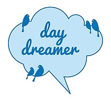 day dreamer text design in blue cloud with birds by beakraus