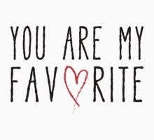 You are my favorite text design with red scribble heart Kids Clothes