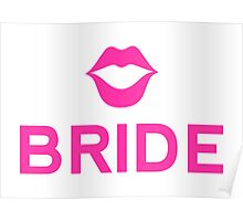 Bride word art with pink lips Poster