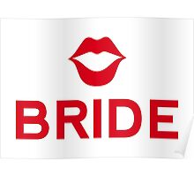 Bride word art with red lips Poster