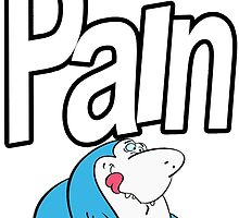 Pain (US Band) Shirt by Gurbles