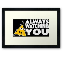 ALWAYS WATCHING YOU Framed Print