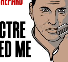 The Spectre Who Loved Me Sticker