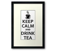 Keep calm and drink tea Framed Print