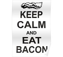 Keep Calm and Eat Bacon T-Shirt Funny Parody Meat TEE Food Pig Hog Breakfast Poster