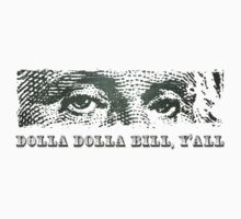 Dolla Dolla Bill Yall George Washington by TheShirtYurt