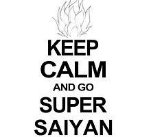KEEP CALM AND GO SUPER SAIYAN T-Shirt Tee Dragon DBZ Ball Goku Z Vegeta Anime Photographic Print