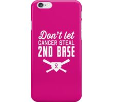 Don't Let Breast Cancer Steal 2nd Base iPhone Case/Skin