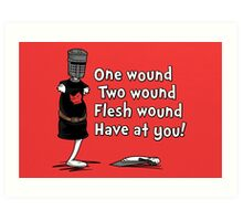 One Wound, Two Wound Art Print