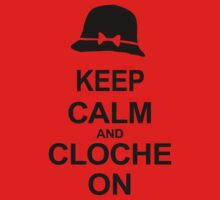 Tosh.0 - KEEP CALM AND CLOCHE ON Kids Clothes