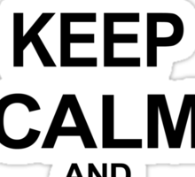 Tosh.0 - KEEP CALM AND CLOCHE ON Sticker