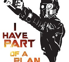 GOTG - Star Lord, Quote 1 by BodmerR