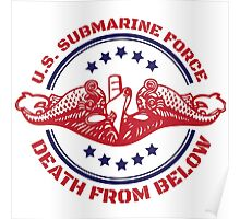 Cool Red, White and Blue U.S. Submarine Force Death from Below T-Shirt Poster