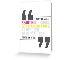 Creative Quote Greeting Card