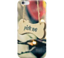 Pick me message on small wood board, vintage concept iPhone Case/Skin