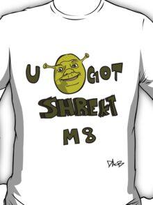 Get Shrek'd M8 T-Shirt