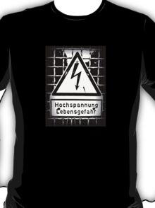 hochspannung lebensgefahr T-Shirt