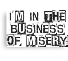 Misery Business Canvas Print