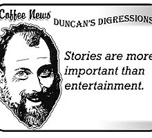 Stories are more important than entertainment by vancoffeenews