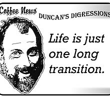 Life is just one long transition by vancoffeenews