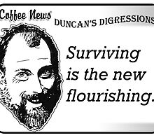 Surviving is the new flourishing by vancoffeenews