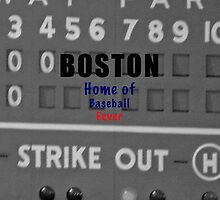 Boston Home of Baseball Fever by don thomas
