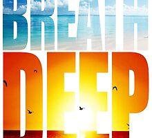Breath Deep by papabuju