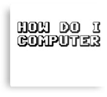 How Do I Computer Metal Print