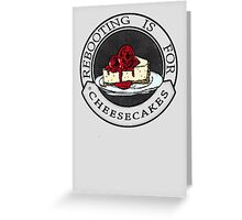 Rebooting Is for Cheescakes (Oklahomo Sherlock spoof video) Greeting Card