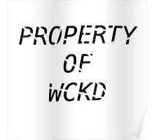 Property Of Wicked Poster
