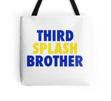 THIRD SPLASH BROTHER Tote Bag