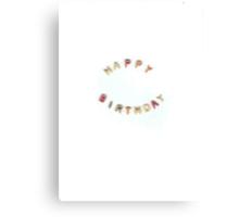 Happy Birthday Alphabet Soup Canvas Print