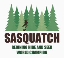 Bigfoot Sasquatch Hide and Seek World Champion by TheShirtYurt