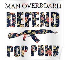 Man Overboard- Defend Pop Punk  Poster