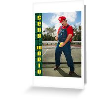 SexyMario - Tennis anyone? Greeting Card