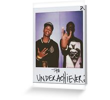 The Underachievers Greeting Card