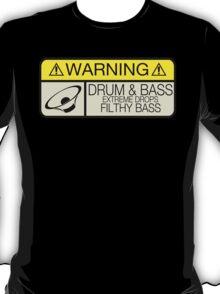 Drum & Bass Warning T-Shirt
