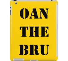 OAN THE BRU iPad Case/Skin
