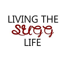 Living the Sugg life Photographic Print