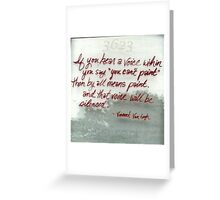 Quote By Vincent Van Gogh Greeting Card