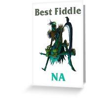 Best Fiddlesticks NA Greeting Card