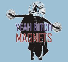 YEAH B****H MAGNETS by moali