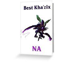 Best Kha'zix NA Greeting Card
