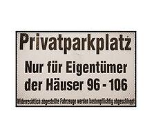 privatparkplatz by Krzyzanowski Art