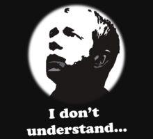 I Don't Understand - Sherlock T-Shirt