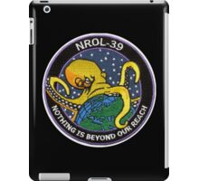 """NROL-39 """"Nothing Is Beyond Our Reach"""" iPad Case/Skin"""