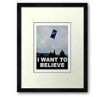 """I Want To Believe"" Police Public Call Box version.  Framed Print"