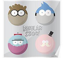 Regular Show: Design 1 Poster