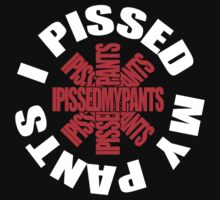 Will Ferrell and Chad Smith - I Pissed My Pants - Red Hot Chili Peppers Parody Logo RHCP by shirtsforshirts